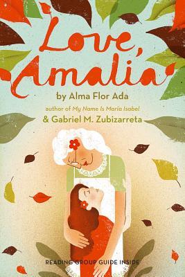 Love, Amalia By Ada, Alma Flor/ Zubizarreta, Gabriel M.